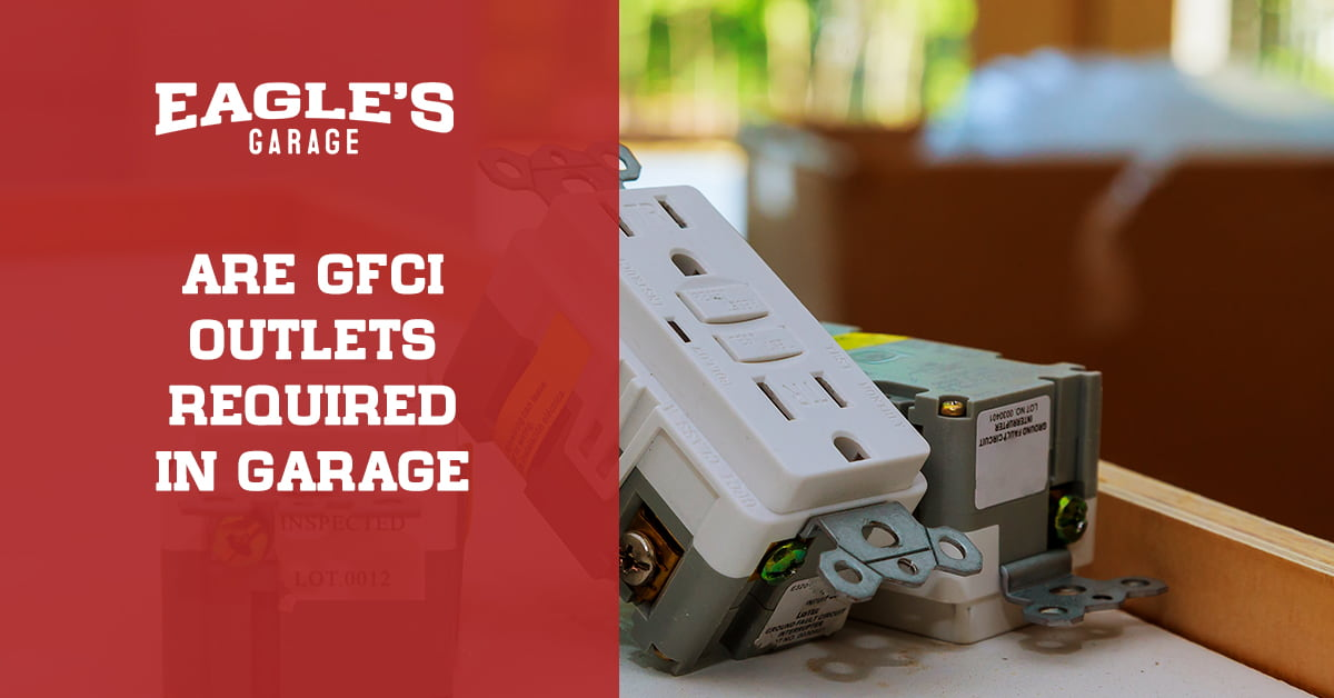 are gfci outlets required in garage