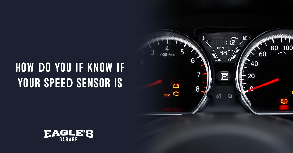 how do you if know if your speed sensor is bad