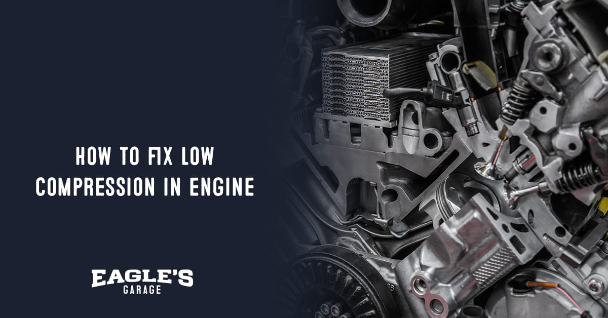 how to fix low compression in engine