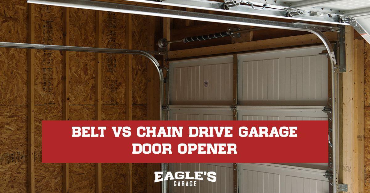 belt vs chain drive garage door opener
