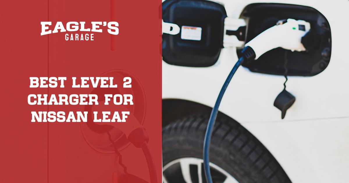 best level 2 charger for nissan leaf