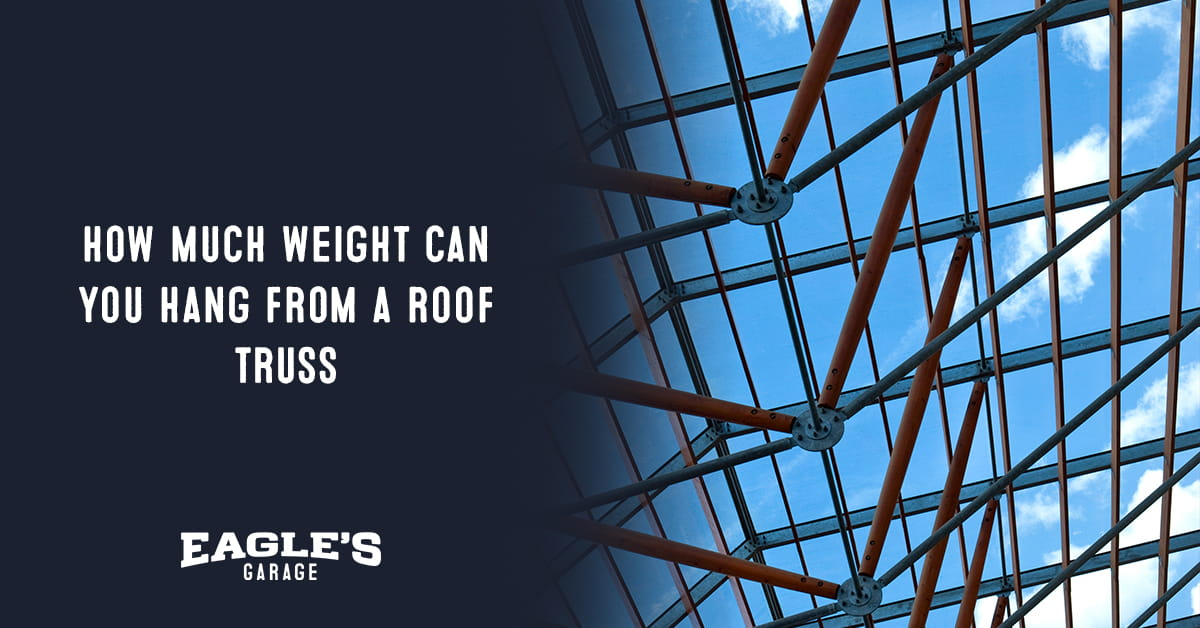 how much weight can you hang from a roof truss