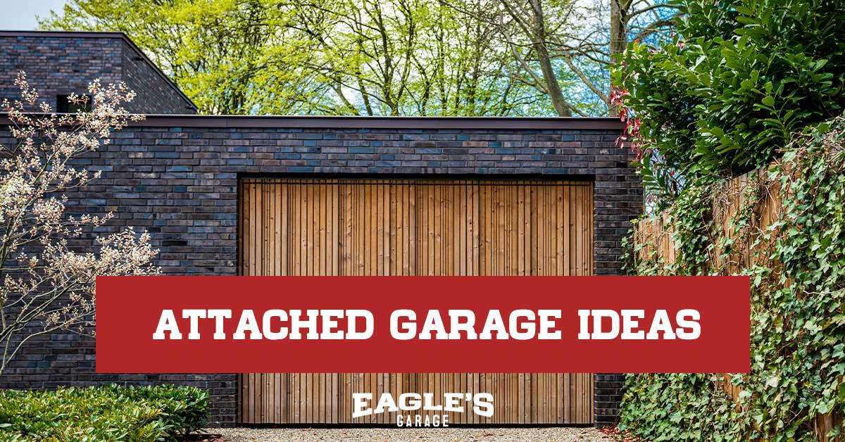 attached garage ideas