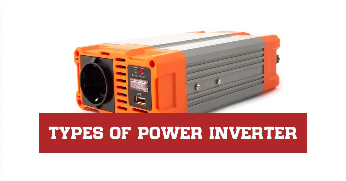 Types of power inverter